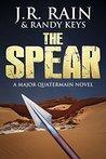 The Spear by J.R. Rain