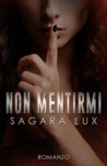 Non mentirmi by Sagara Lux