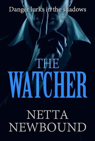 The Watcher by Netta Newbound