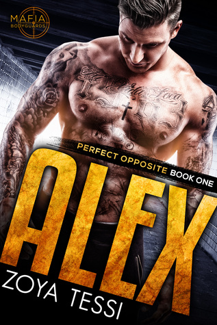 Alex (Perfect Opposite, #1)