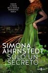 Solo un secreto by Simona Ahrnstedt