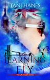 Learning to Fly (UK Crush #3)