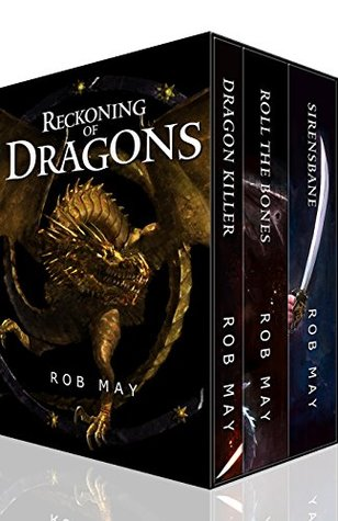 Reckoning of Dragons: Dragon Killer, Roll the Bones & Sirensbane