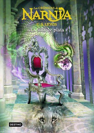 La silla de plata (Las Crónicas de Narnia, #6)