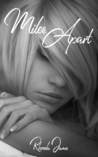 Miles Apart (The Not So Bad Boys of Rock, #2)