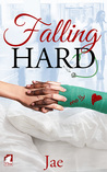 Falling Hard by Jae