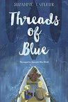 Threads of Blue (Beautiful Blue World #2)