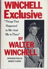"""Winchell Exclusive: """"Things that Happened to Me — and Me to Them"""""""