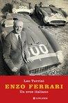 Enzo Ferrari: un eroe italiano
