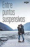 Entre puntos suspensivos by Mayte Esteban