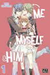 Me, Myself & Him vol.1 by Mika Kajiyama