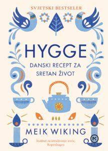 Hygge - danski recept za sretan život by Meik Wiking