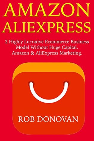 Amazon AliExpress: 2 Highly Lucrative Ecommerce Business Model Without Huge Capital. Amazon & AliExpress Marketing.