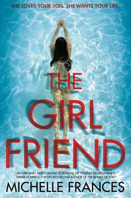 The Girlfriend by Michelle Frances