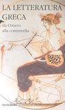 La letteratura greca della Cambridge University. 1. Da Omero alla commedia