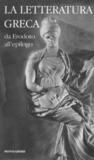 La letteratura greca della Cambridge University. 2. Da Erodoto all'epilogo