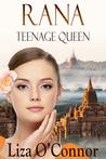 Rana Teenage Queen