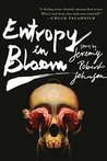 Entropy in Bloom:...