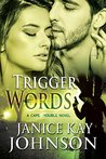 Trigger Words (Cape Trouble, #5)