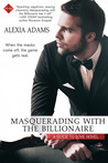 Masquerading with the Billionaire