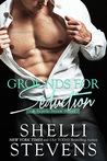 Grounds for Seduction (Seattle Steam, #1)