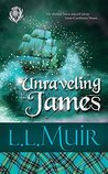 Unraveling James (The Curse of Clan Ross #5)