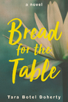 Bread for the Table by Tara Botel Doherty