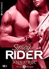 Spicy Rider - 1 by Anna Bel