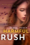 Harmful Rush: A Stand-Alone Novel (Remedy, #3)