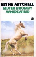Silver Brumby Whirlwind (Silver Brumby, #6)