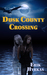 Dusk County Crossing