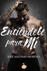 Enciéndete para mí by José Antonio Moreno