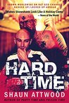 Hard Time: Banged Up Abroad Raving Arizona