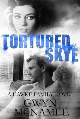 Tortured Skye  (Hawke Family, #2)