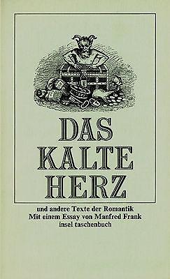 Das Kalte Herz - Und andere Texte der Romantik (insel taschenbuch, #330)