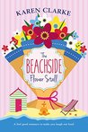 The Beachside Flower Stall by Karen Clarke