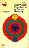 The Physical Foundations of General Relativity (Science Study)