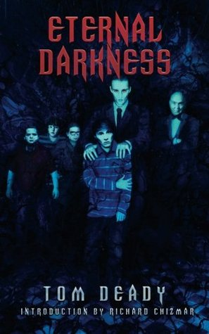 Eternal Darkness by Tom Deady
