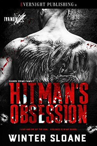 Hitman's Obsession (Ivanov Crime Family #1)