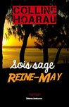 Sois sage, Reine-May by Colline Hoarau