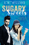 Sugary Sweets (A Taste of Love, #2)