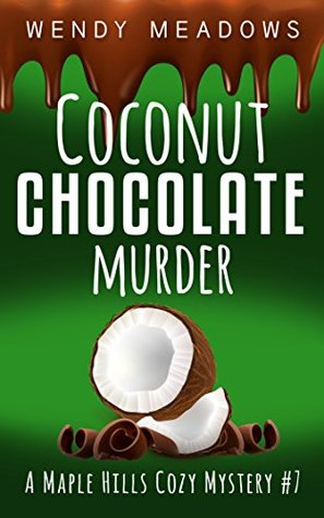 Coconut Chocolate Murder (Maple Hills #7)