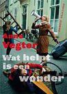 Wat helpt is een wonder
