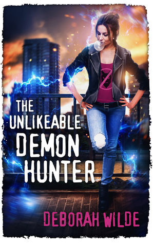 The Unlikeable Demon Hunter (Nava Katz, #1)