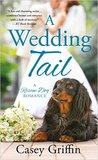 A Wedding Tail (A Rescue Dog Romance, #3)