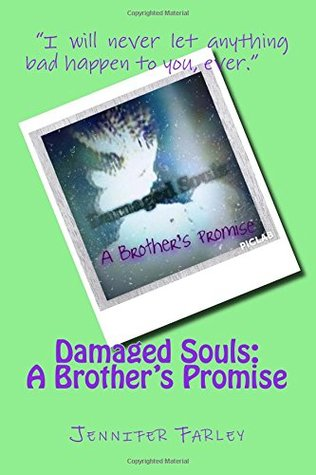 Damaged Souls: A Brother's Promise