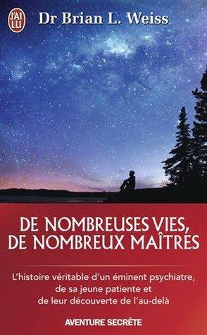 DE NOMBREUSES VIES, DE NOMBREUX MAÎTRES N.É.