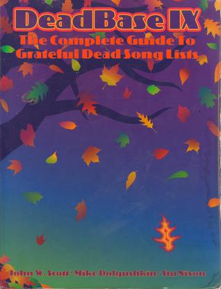 deadbase-ix-the-complete-guide-to-grateful-dead-songlists