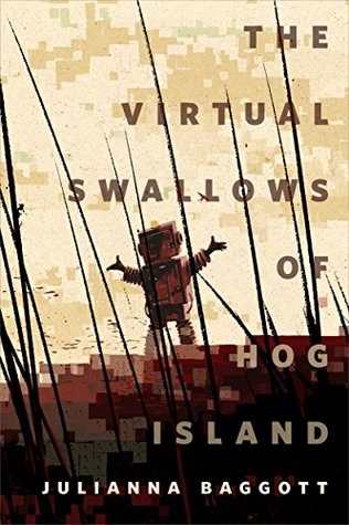 The virtual swallows of hog island by Julianna Baggott