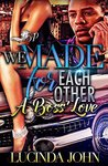 We Made for Each Other  by Lucinda John